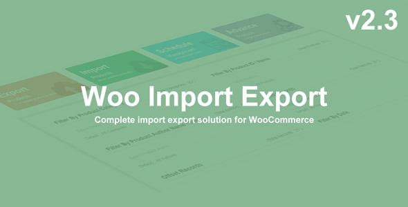 Woo Import Export v2.3 - vestathemes - Download Free Premium Nulled ...